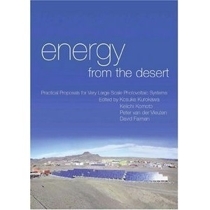 Energy from the Desert: Practical Proposals for Very Large Scale Photovoltaic Systems